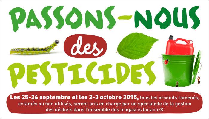 Opération nationale de collecte des pesticides – automne 2015 – jardineries botanic®